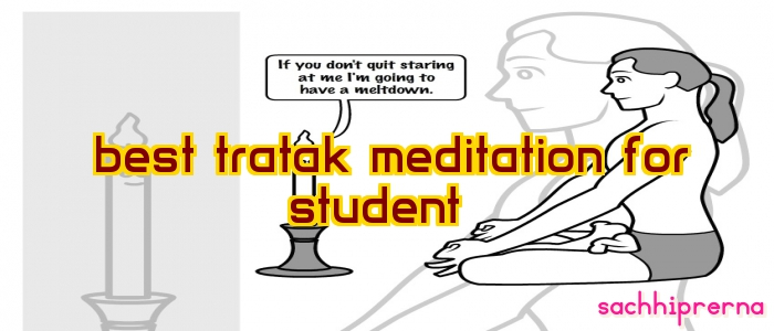 best tratak meditation for student