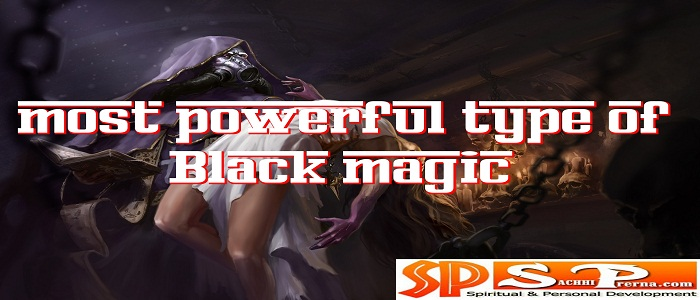 Types Of Black Magic