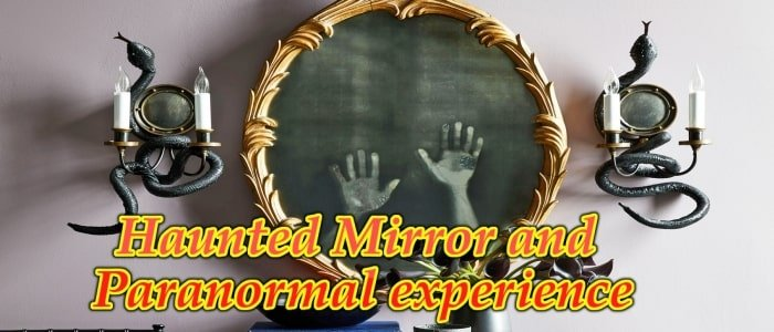 Mirror and Paranormal experience