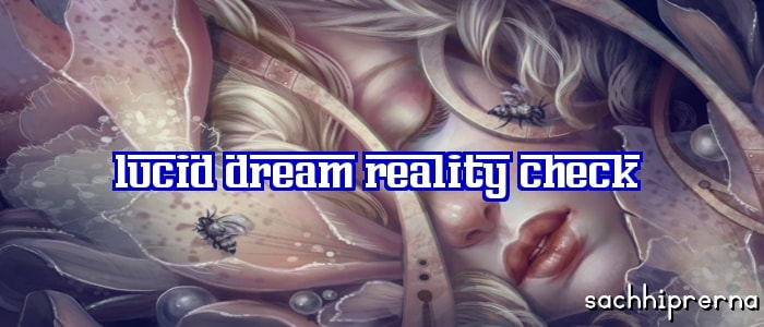 lucid dream reality checks